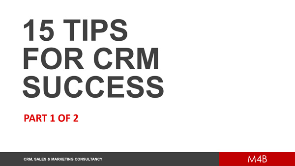 15 tips for CRM success