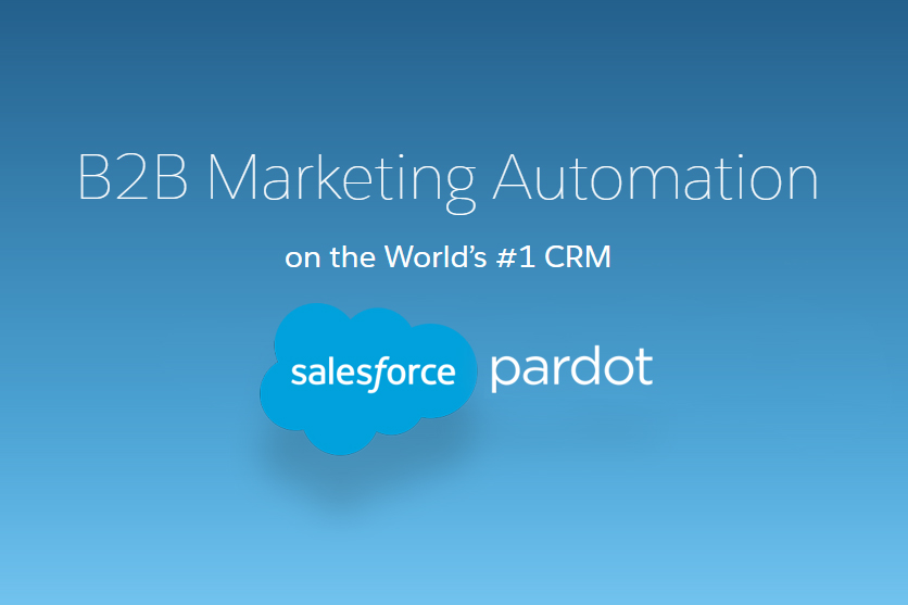 Automate Your Marketing Using Pardot!
